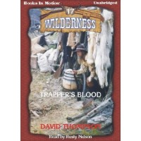 TRAPPER'S BLOOD, download, by David Thompson, (Wilderness Series, Book 17), Read by Rusty Nelson
