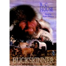 BUCKSKINNER, by R.C. House, Read by Rusty Nelson