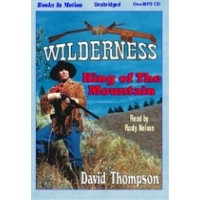 KING OF THE MOUNTAIN, download, by  David Thompson, (Wilderness Series, Book 1), Read by Rusty Nelson