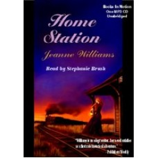 HOME STATION, download, by Jeanne Williams, Read by Stephanie Brush