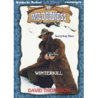 WINTERKILL, download, by David Thompson, (Wilderness Series, Book 15), Read by Rusty Nelson