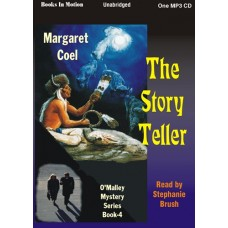 THE STORY TELLER, download, by Margaret Coel, (Father O'Malley Mystery Series, Book 4), Read by Stephanie Brush