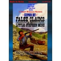 FALSE CLAIMS AT THE LITTLE STEPHEN MINE, by Stephen Bly, (Stuart Brannon Series, Book 2), Read by Jerry Sciarrio