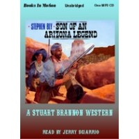 SON OF AN ARIZONA LEGEND, download, by Stephen Bly, (Stuart Brannon Series, Book 6), Read by Jerry Sciarrio