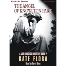 THE ANGEL OF KNOWLTON PARK, download, by Kate Flora, (Joe Burgess Series, Book 2), Read by Terry Rose