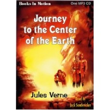 JOURNEY TO THE CENTER OF THE EARTH, by Jules Verne, Read by Jack Sondericker
