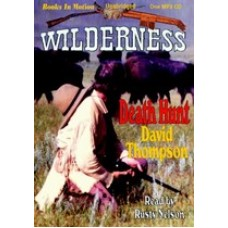 DEATH HUNT, download, by David Thompson, (Wilderness Series, Book 8), Read by Rusty Nelson