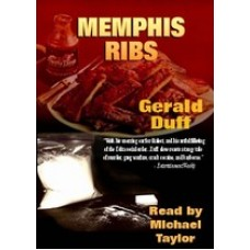 MEMPHIS RIBS, download, by Gerald Duff, Read by Michael Taylor
