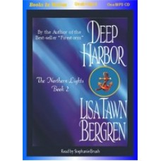 DEEP HARBOR, download, by Lisa Tawn Bergren, (Northern Lights Series, Book 2), Read by Stephanie Brush