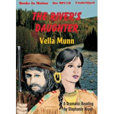 THE RIVER'S DAUGHTER, by Vella Munn, (The Soul Survivors Series, Book 4), Read by Stephanie Brush