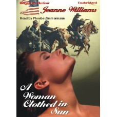 A WOMAN CLOTHED IN SUN, by Jeanne Williams, Read by Phoebe Zimmermann