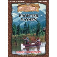 FRONTIER MAYHEM, download, by David Thompson, (Wilderness Series, Book 25), Read by Rusty Nelson