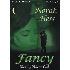 FANCY, by Norah Hess, Read by Rebecca Cook