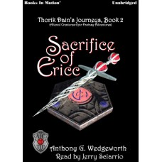 SACRIFICE OF ERICC, download, by  Anthony G. Wedgeworth, (Thorik Dain's Journeys Book 2, aka Altered Creatures Epic Fantasy Adventures), Read by Jerry Sciarrio