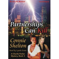 PARTNERSHIPS CAN KILL, download, by Connie Shelton, (A Charlie Parker Mystery Series, Book 3), Read by Lynda Evans