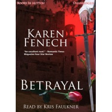 BETRAYAL, download, by Karen Fenech, Read by Kris Faulkner