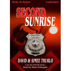 SECOND SUNRISE, by David and Aimee Thurlo, (Lee Nez Series, Book 1), Read by Brian Holsopple
