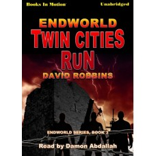 ENDWORLD: TWIN CITIES RUN, by David Robbins, (Endworld Series, Book 3), Read by Damon Abdallah