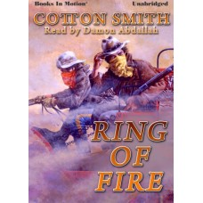 RING OF FIRE, by Cotton Smith, Read by Damon Abdallah