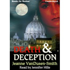 DEATH AND DECEPTION, by Jeanne VanDusen-Smith, Read by Jennifer Hille