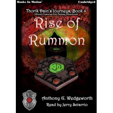 RISE OF RUMMON, download, by Anthony G. Wedgeworth, (Thorik Dain's Journeys, Book 4, aka Altered Creatures Epic Fantasy Adventures), Read by Jerry Sciarrio