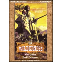 THE QUEST, download, by David Thompson, (Wilderness Series, Book 28), read by Rusty Nelson