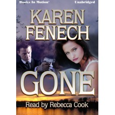 GONE, by Karen Fenech, Read by Rebecca Cook