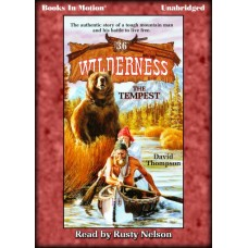 THE TEMPEST, by David Thompson, (Wilderness Series, 36), Read by Rusty Nelson
