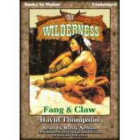 FANG AND CLAW, download, by David Thompson, (Wilderness Series, Book 33), Read by Rusty Nelson