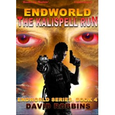 ENDWORLD: THE KALISPELL RUN, download, by David Robbins (Endworld Series, Book 4), Read by Damon Abdallah
