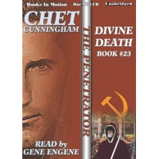 DIVINE DEATH by Chet Cunningham (The Penetrator Series, Book 23), Read by Gene Engene