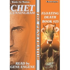 FLOATING DEATH by Chet Cunningham (The Penetrator Series, Book 25), Read by Gene Engene
