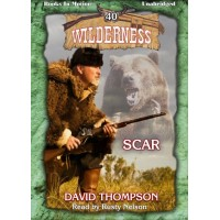 SCAR, download, by David Thompson (Wilderness Series, Book 40) Read by Rusty Nelson