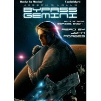 BYPASS GEMINI by Joseph R. Lallo (Big Sigma Series, Book 1), Read by John Forbes