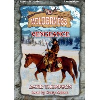 VENGEANCE, download, by David Thompson (Wilderness Series, Book 43), Read by Rusty Nelson