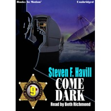 COME DARK, download, by Steven F. Havill (Posadas County Mystery Series, Book 9), Read by Beth Richmond