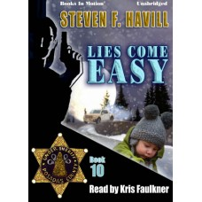 LIES COME EASY, download, by Steven F. Havill (Posadas County Mystery, Book 10), Read by Kris Faulkner