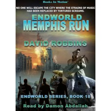 ENDWORLD: MEMPHIS RUN, download, by David Robbins (Endworld Series, Book 18), Read by Damon Abdallah