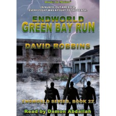 ENDWORLD: GREEN BAY RUN by David Robbins (Endworld Series, Book 22), Read by Damon Abdallah