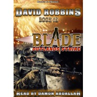 OUTLANDS STRIKE, download, by David Robbins (BLADE Series, Book 2), Read by Damon Abdallah