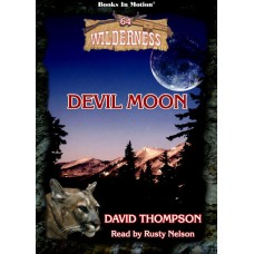 DEVIL MOON, download, by David Thompson (Wilderness Series, Book 64), Read by Rusty Nelson