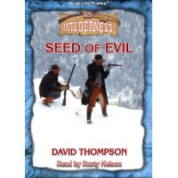 SEED OF EVIL, download, by David Thompson (Wilderness Series, Book 64), Read by Rusty Nelson