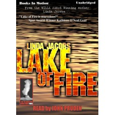 LAKE OF FIRE, by Linda Jacobs, (Yellowstone Series, Book 3), Read by John Pruden