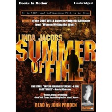 SUMMER OF FIRE, by Linda Jacobs, (Yellowstone Series, Book 1), Read by John Pruden
