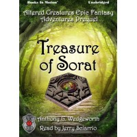 FREE DOWNLOAD - TREASURE OF SORAT by Anthony G. Wedgeworth, read by Jerry Sciarrio