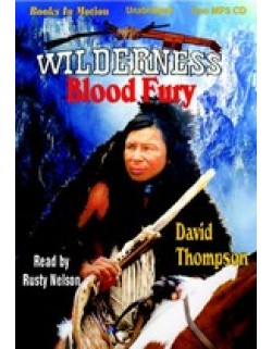 BLOOD FURY, download, by  David Thompson, (Wilderness Series, Book 4), Read by Rusty Nelson