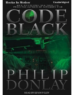 CODE BLACK, download, by Philip Donlay, Read by Kevin Foley