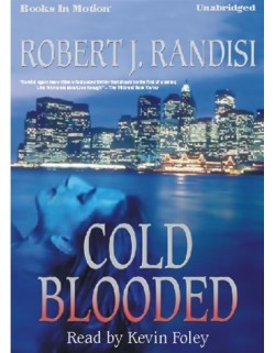COLD BLOODED, download, by  Robert J. Randisi, Read by Kevin Foley