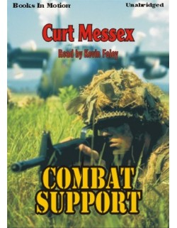 COMBAT SUPPORT, download, by Curt Messex, Read by Kevin Foley