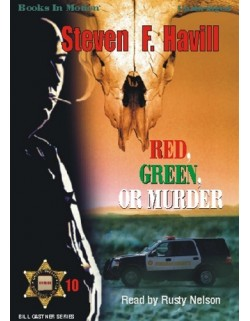 RED, GREEN, OR MURDER, download, by Steven F. Havill, (Bill Gastner Series, Book 10), Read by Rusty Nelson